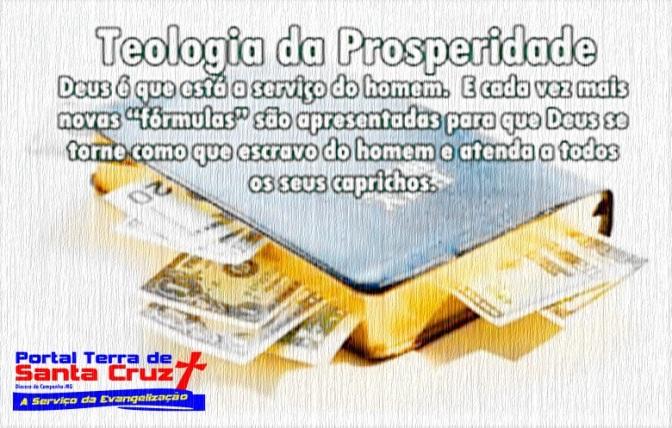 Teologia da prosperidade, a paganização do cristianismo. Uma Heresia!