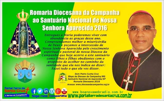 Homilia de Dom Pedro Cunha Cruz – Romaria Diocesana da Campanha ao Santuário Nacional de Aparecida/SP