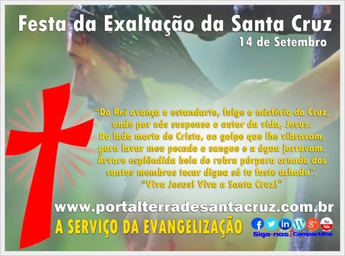 Exaltação da Santa Cruz – Bendita seja Cruz, o amor por ela se revelou