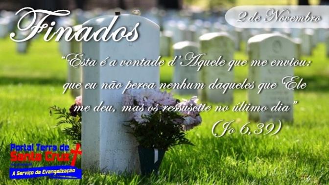 FINADOS: Para a fé cristã, a morte é travessia para a comunhão plena