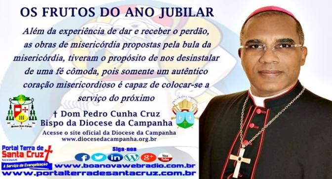 OS FRUTOS DO ANO JUBILAR – Por Dom Pedro Cunha Cruz