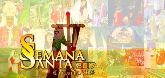 Tradição, Fé e Devoção marcaram a semana santa 2017 em Campanha/MG