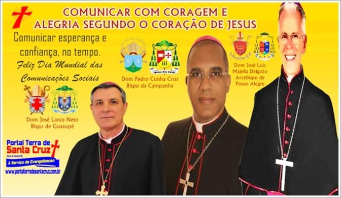 Comunicar com coragem e alegria segundo o coração de Jesus: Mensagem dos Bispos para o Dia Mundial das Comunicações Sociais – Dioceses da Campanha, Guaxupé e Pouso Alegre