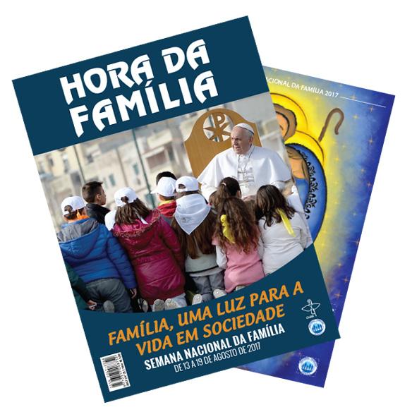 """Hora da Família 2017: Família, uma luz para a vida em sociedade"""""""