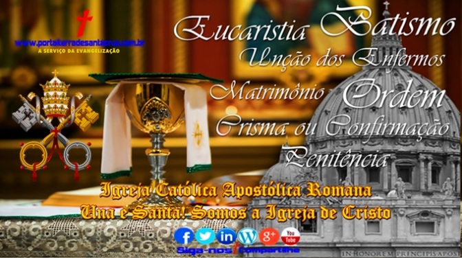 """""""A Igreja Una, Santa, Católica e Apostólica"""" Somos a Igreja de Cristo!"""