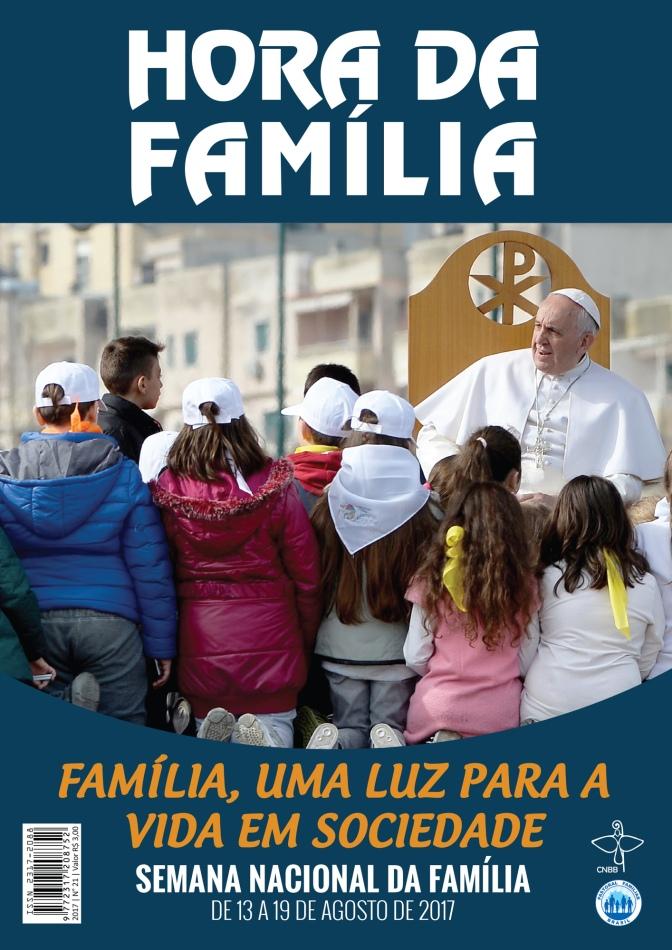 Semana Nacional da Família 2017 – Por Dom Orani