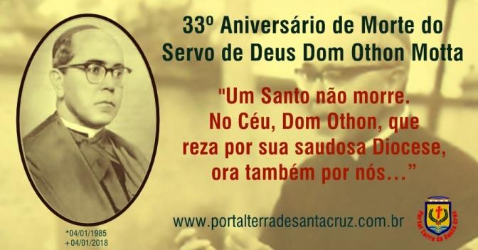 Servo de Deus Dom Othon Motta – 33º Aniversário de Morte – 04/01