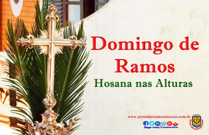 O Domingo de Ramos da Paixão do Senhor