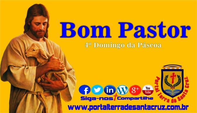 Reflexão para o IV Domingo da Páscoa, Domingo do Bom Pastor